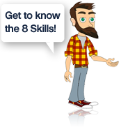 Get to know the 8 skills!